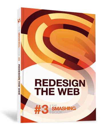 The Smashing Book #3 - Redesign the Web